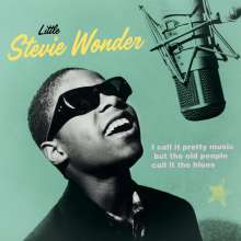 Stevie Wonder (geb. 1950): I Call It Pretty Music, But The Old People Call It The Blues (remastered) (180g), LP