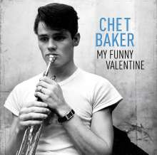 Chet Baker (1929-1988): My Funny Valentine (remastered) (180g), LP