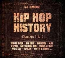 DJ Smoke: Hip Hop History Chapters 1 & 2, 2 CDs