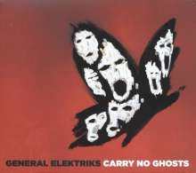General Elektriks: Carry No Ghosts, CD