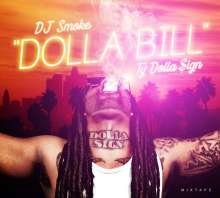 DJ Smoke & Ty Dolla $ign: Dolla Bill-Mixtape, CD