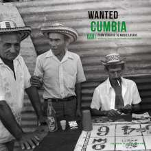 Wanted Cumbia - From Diggers To Music Lovers (180g), LP