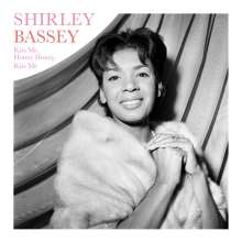 Shirley Bassey: Kiss Me, Honey Honey, Kiss Me (remastered) (180g), LP