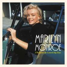 Marilyn Monroe: I Wanna Be Loved By You (remastered) (+ Vinylbag), LP