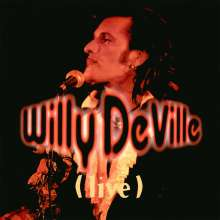 Willy DeVille: Live From The Bottom Line To The Olympia Theatre, 2 LPs