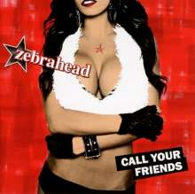 Zebrahead: Call Your Friends, CD