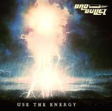 Bad Bullet: Use The Energy, CD