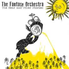 Fantasy Orchestra: Bear...And Other Stories, CD