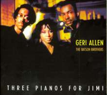 Geri Allen (1957-2017): Three Pianos For Jimi, CD