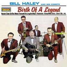 Bill Haley: Birth Of A Legend, CD