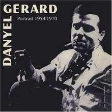 Danyel Gerard: Portrait 1958 - 1970, CD