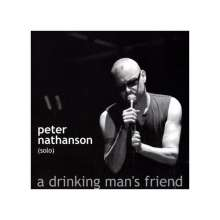 Peter Nathanson: A drinking man''s frien, CD