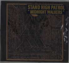 Stand High Patrol: Midnight Walkers, CD