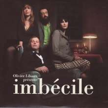 Olivier Libaux (Nouvelle Vague): Imbecile, CD