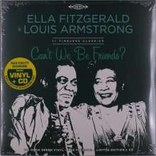 Louis Armstrong & Ella Fitzgerald: Can't We Be Friends? (remastered) (180g) (Limited Edition), 1 LP und 1 CD