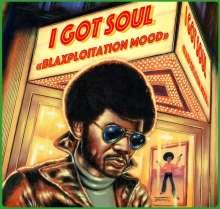 I Got Soul - Blaxploitation Mood, LP