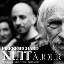 Pierre Richard: Nuit A Jour, CD