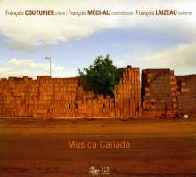Francois Couturier (geb. 1950): Musica Callada, CD