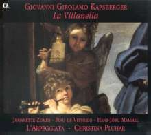 Giovanni Kapsberger (1580-1651): La Villanella, CD