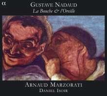 """Gustave Nadaud (1820-1893): Lieder """"La BOuche & l'Oreille"""", CD"""