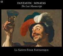 My Precious Manuscript - Fantastic Sonatas from England to Germany, CD