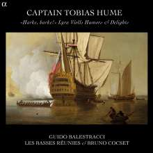 "Tobias Hume (1569-1645): Lyra Violls Humors and Delights - ""Harke, harke!"", CD"