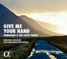 Give me your Hand - Geminiani & the Celtic Earth, CD