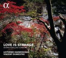 Love is strange - Werke für Lautenconsort, CD