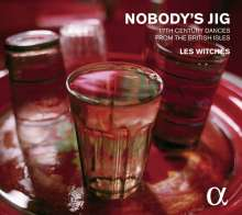 Nobody's Jig - Mr.Playford's English Dancing Master, CD