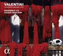 Giuseppe Valentini (1680-1746): Concerti grossi op.7 Nr.1-3,7,10,11, CD