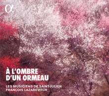 Brunnettes & Contredanses aus dem 18.Jahrhundert - A L'Ombre d'un Ormeau, CD