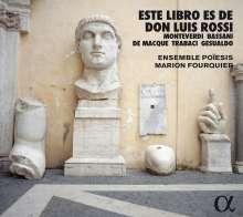 Este libro es de Don Luis Rossi (Neapel um 1600), CD