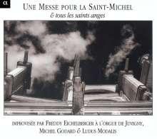 Une Messe Pour La Saint-Michel & Tous Les Saints Anges, CD