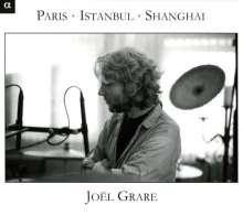 Joel Grare - Paris-Istanbul-Shanghai, CD