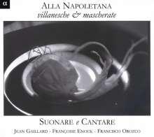 Alla Napoletana - Villanesche & Mascherate, CD