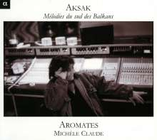 Ensemble Aromates - Melodies du sud des Balkans, CD