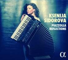 Ksenija Sidorova - Piazzolla Reflections, CD