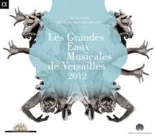 Les Grandes Eaux Musicales De Versailles 2012, CD