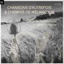Chansons d'Autrefois & Chemins de Melancolie, 3 CDs