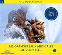 Les Grandes Eaux Musicales De Versailles 2014, CD