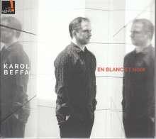 """Karol Beffa (geb. 1973): Klavierwerke """"En Blanc Et Noir"""", CD"""