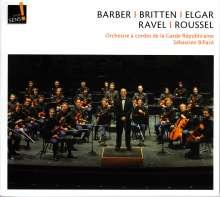 Orchstre a Cordes de la Garde Republicaine - Barber / Britten / Elgar / Ravel / Roussel, CD