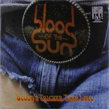 Blood Of The Sun: Blood's Thicker Than Love (Limited-Edition) (Translucent Blue Vinyl), LP