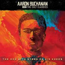 Aaron Buchanan And The Cult Classics: The Man With Stars On His Knees (Limited-Edition) (Red Vinyl) (+2 Bonustracks), LP