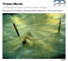 Tristan Murail (geb. 1947): Le Partage des eaux, CD