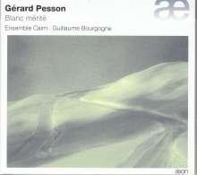 Gerard Pesson (geb. 1958): Blanc merite für Ensemble, CD