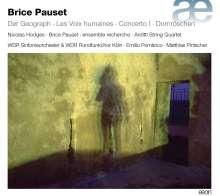 "Brice Pauset (geb. 1965): Symphonie Nr.4 ""Der Geograph"", CD"