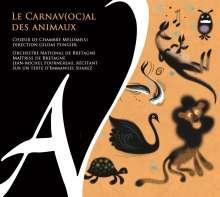 Camille Saint-Saens (1835-1921): Le Carnav(oc)al des Animaux (Karneval der Tiere für Chor,Instrumentalensemble & Sprecher), CD