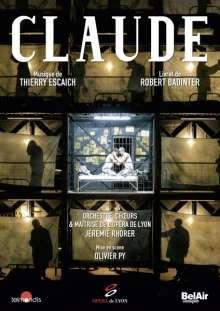 Thierry Escaich (geb. 1965): Claude, DVD