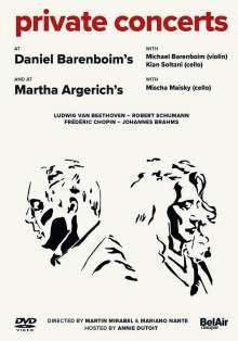 Private Concerts at Daniel Barenboim's & at Martha Argerich's, DVD